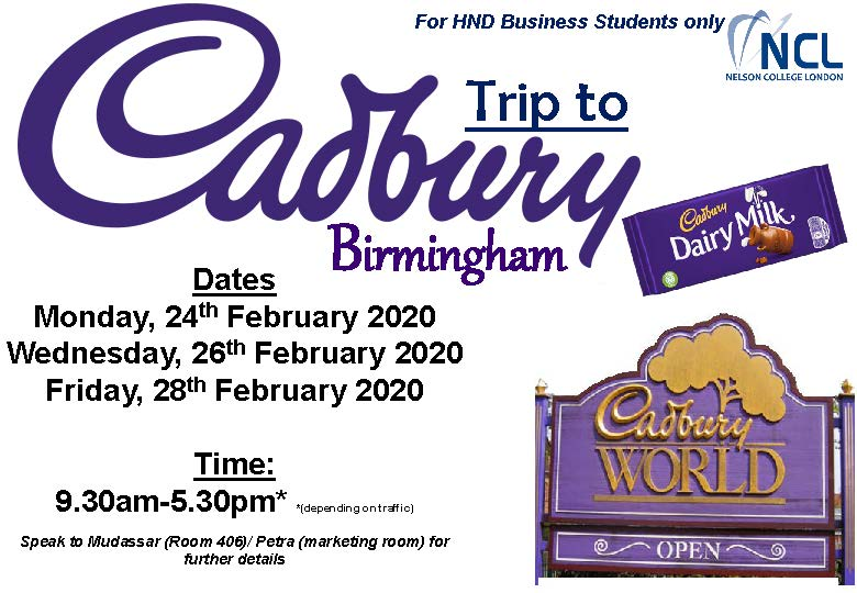 cadbury poster, see mudassar for details on this trip for hnd business students